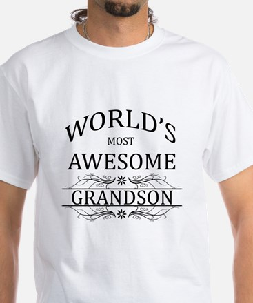 World's Most Awesome Grandson White T-Shirt