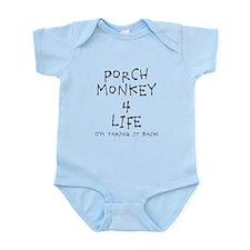 Porch Monkey 4 Life Body Suit