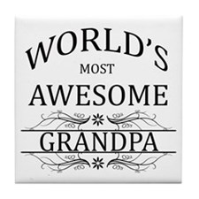 World's Most Awesome Grandpa Tile Coaster