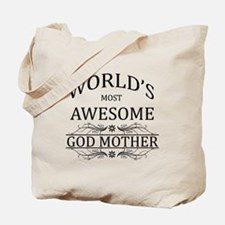 World's Most Awesome Godmother Tote Bag