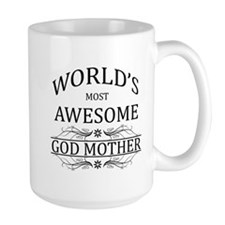World's Most Awesome Godmother Mug
