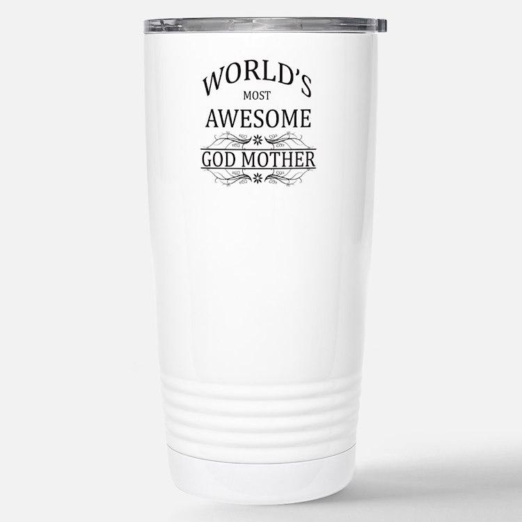 World's Most Awesome Godmother Travel Mug