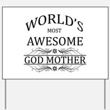 World's Most Awesome Godmother Yard Sign