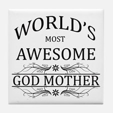 World's Most Awesome Godmother Tile Coaster