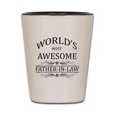 World's Most Awesome Father-in-Law Shot Glass