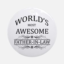 World's Most Awesome Father-in-Law Ornament (Round