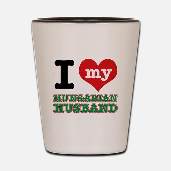 I love my Hungarian Husband Shot Glass