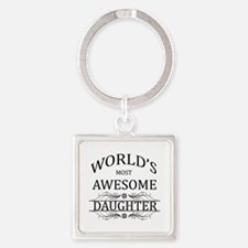 World's Most Awesome Daughter Square Keychain