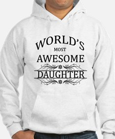 World's Most Awesome Daughter Hoodie