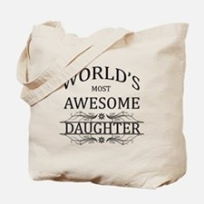 World's Most Awesome Daughter Tote Bag