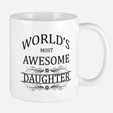 World's Most Awesome Daughter Small Mugs