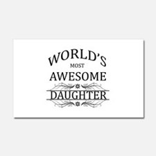 World's Most Awesome Daughter Car Magnet 20 x 12