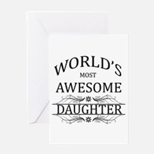 World's Most Awesome Daughter Greeting Card