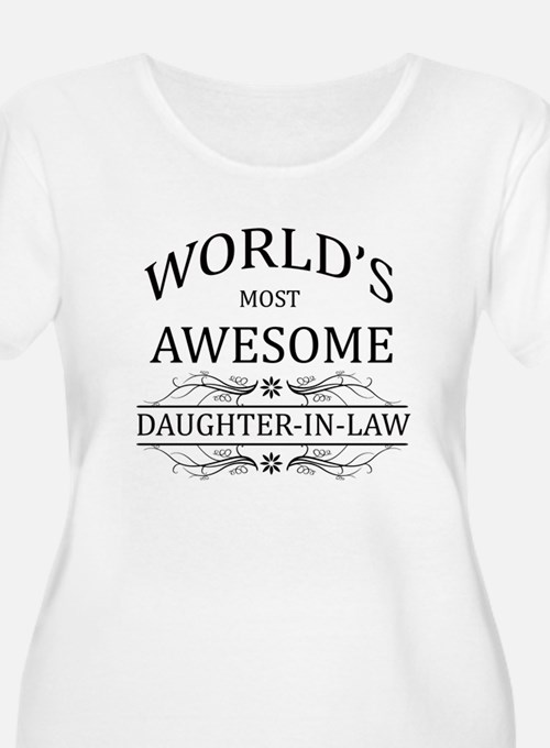 World's Most Awesome Daughter-in-Law T-Shirt