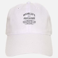 World's Most Awesome Daughter-in-Law Baseball Baseball Cap
