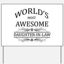 World's Most Awesome Daughter-in-Law Yard Sign