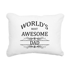 World's Most Awesome Dad Rectangular Canvas Pillow