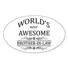 World's Most Awesome Brother-in-Law Bumper Stickers