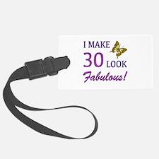I Make 30 Look Fabulous! Luggage Tag