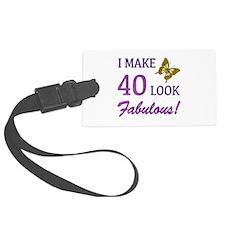 I Make 40 Look Fabulous! Luggage Tag