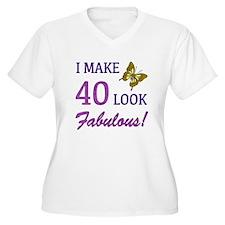 I Make 40 Look Fabulous! T-Shirt