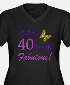 I Make 40 Look Fabulous! Women's Plus Size V-Neck