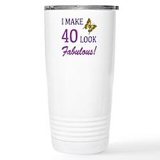 I Make 40 Look Fabulous! Travel Mug