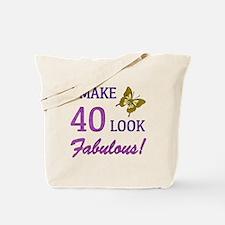 I Make 40 Look Fabulous! Tote Bag