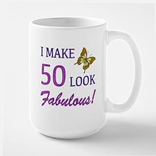 I Make 50 Look Fabulous! Mug