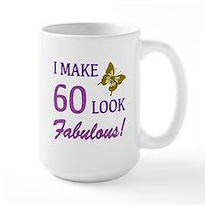 I Make 60 Look Fabulous! Mug