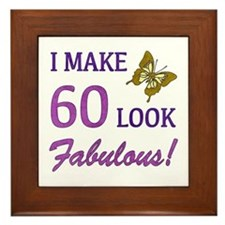 I Make 60 Look Fabulous! Framed Tile
