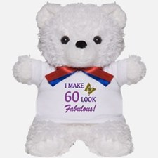 I Make 60 Look Fabulous! Teddy Bear