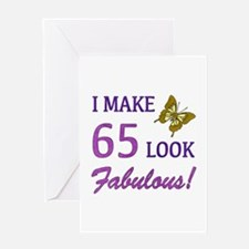 I Make 65 Look Fabulous! Greeting Card