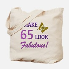 I Make 65 Look Fabulous! Tote Bag