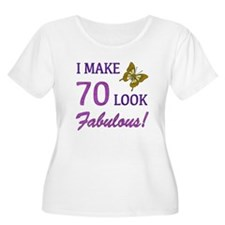I Make 70 Look Fabulous! T-Shirt