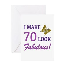 I Make 70 Look Fabulous! Greeting Card