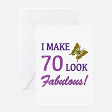 I Make 70 Look Fabulous! Greeting Card