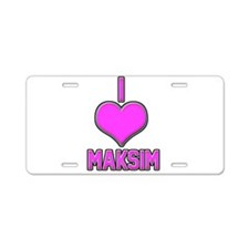 I Heart Maksim (pink) Aluminum License Plate
