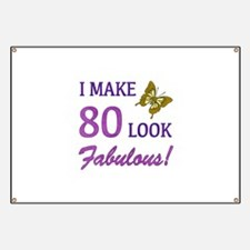 I Make 80 Look Fabulous! Banner