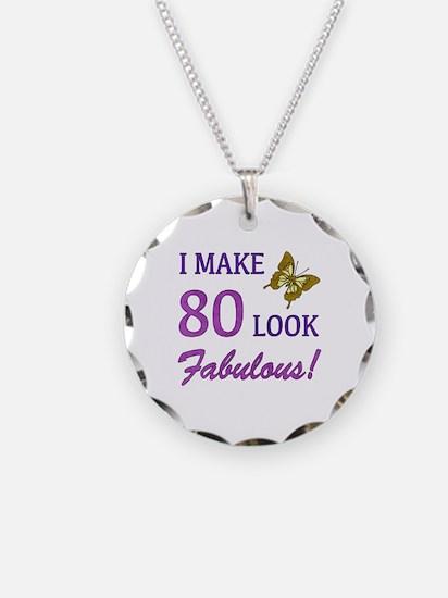 I Make 80 Look Fabulous! Necklace