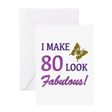 I Make 80 Look Fabulous! Greeting Card