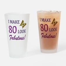 I Make 80 Look Fabulous! Drinking Glass