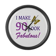 I Make 90 Look Fabulous! Large Wall Clock