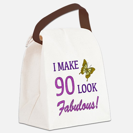 I Make 90 Look Fabulous! Canvas Lunch Bag