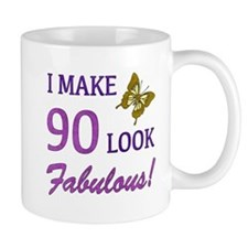 I Make 90 Look Fabulous! Mug
