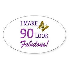 I Make 90 Look Fabulous! Decal