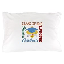 Class of 2013 Pillow Case