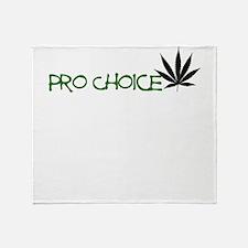 PRO CHOICE PRO MARIJUANA DESIGN Throw Blanket