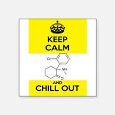 Keep Calm and Chill Out Ketamine Sticker
