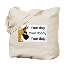 Your Duty Tote Bag